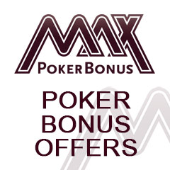 Poker Bonus Offers